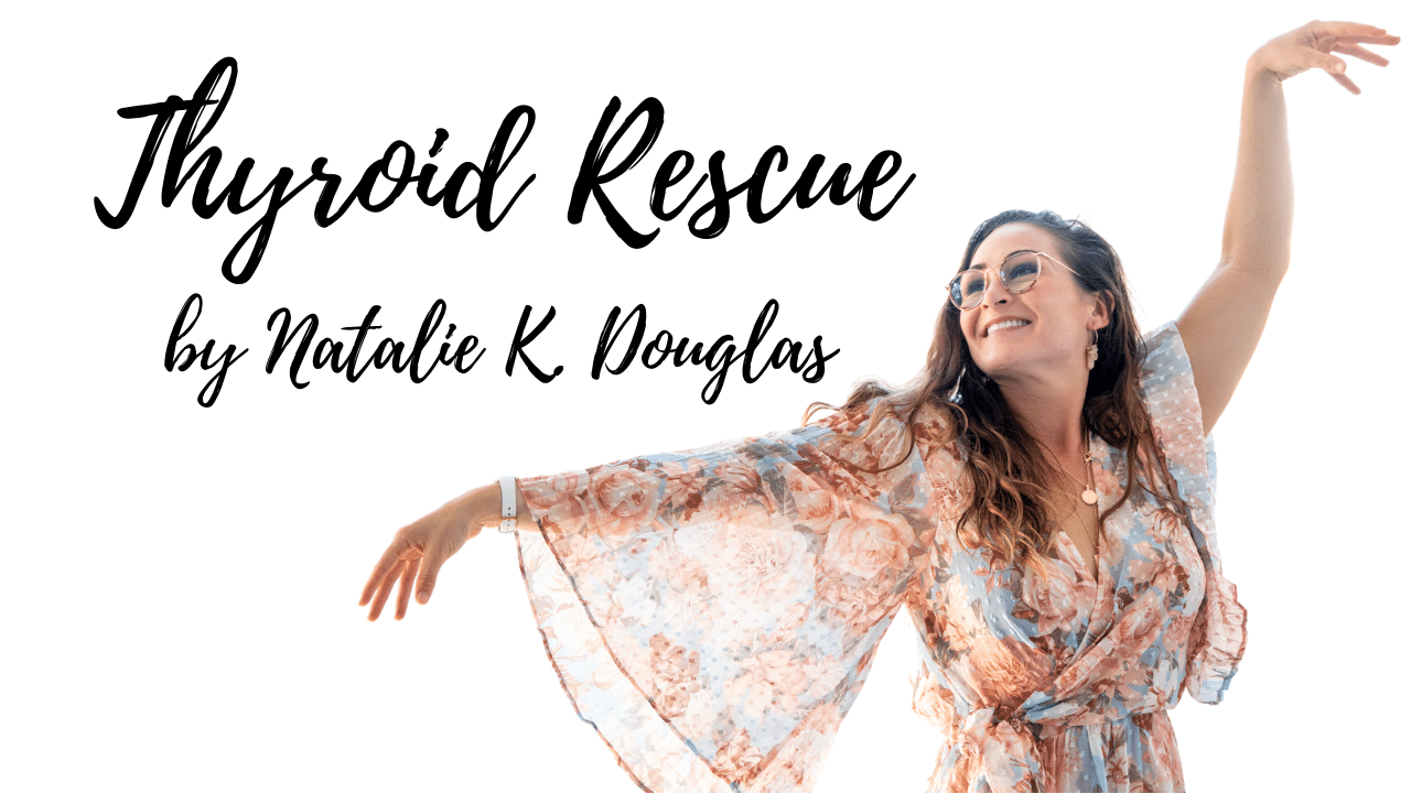Thyroid Rescue by Natalie K. Douglas is a natural treatment program for women with Thyroid issues.