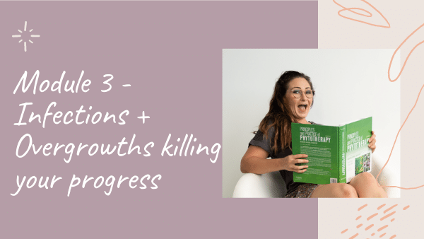 In Gut Rescue by Natalie K. Douglas, Module 3 will teach you about Infections and Overgrowths Killing Your Progress